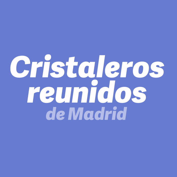CRISTALEROS REUNIDOS DE MADRID